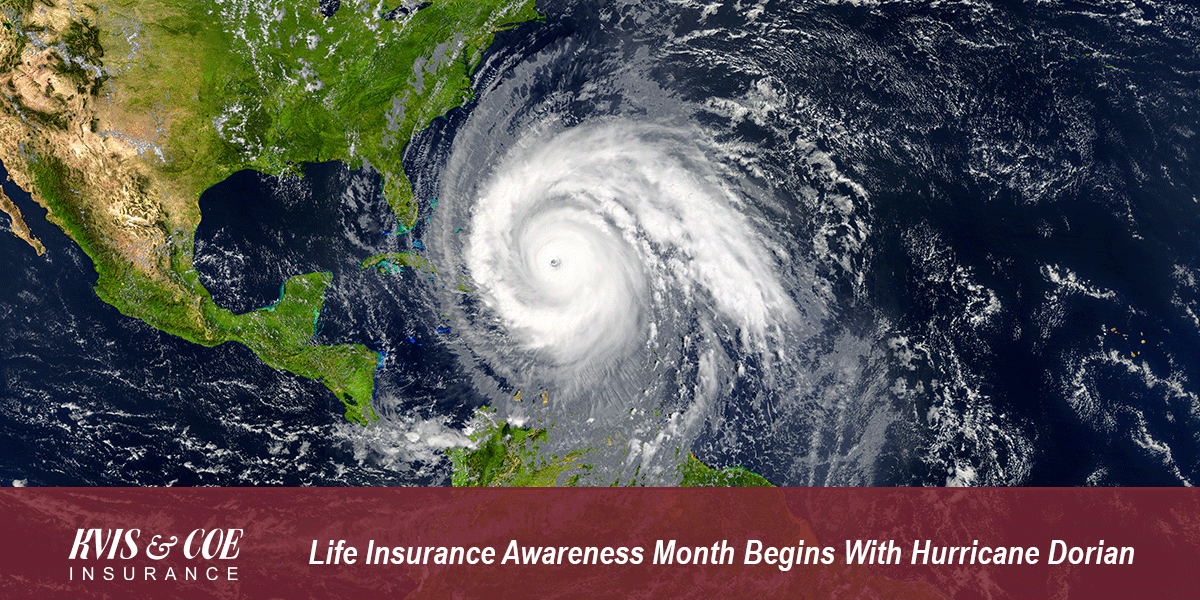 Life Insurance Awareness Month Begins With Hurricane Dorian - kviscoe.com