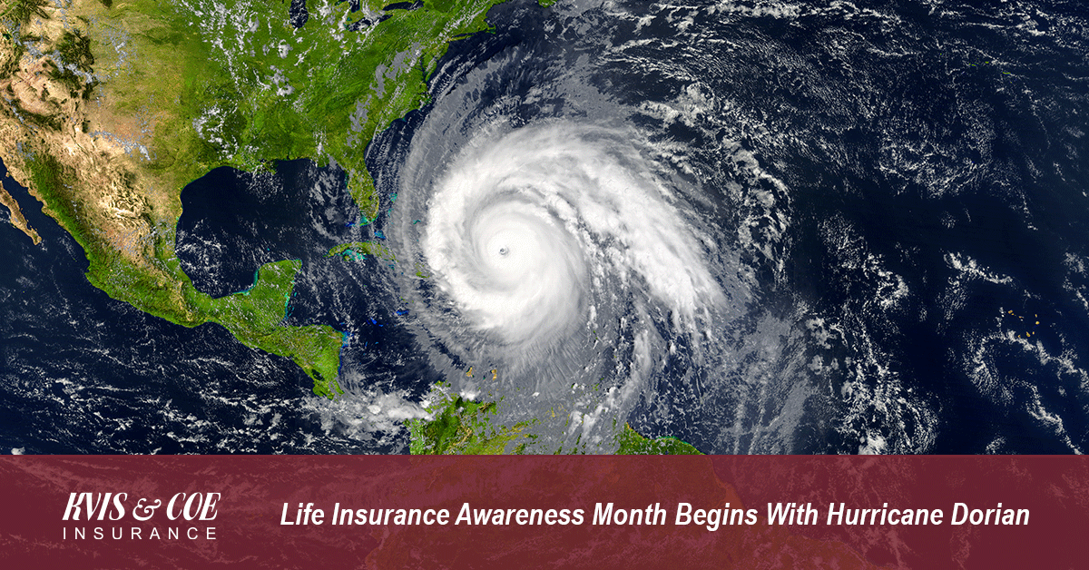 Life Insurance Awareness Month Begins With Hurricane Dorian - kviscoe.com